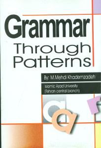 grammar through patterns  (زبان دانشجو)
